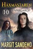 Cover for Dvärgarop: Häxmästaren 10