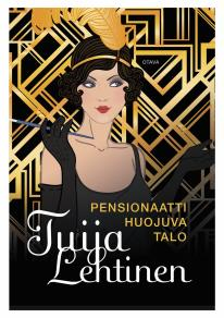 Cover for Pensionaatti Huojuva talo