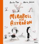 Cover for Mirabell och Astrakan : -