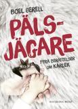 Cover for Pälsjägare: Fyra berättelser om kärlek