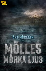 Cover for Mölles mörka ljus