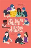 Cover for Opettajan ammattietiikkaa oppimassa