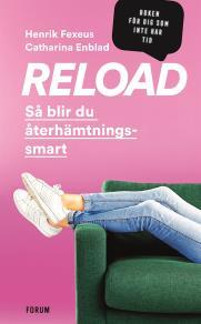 Cover for Reload : så blir du återhämtningssmart