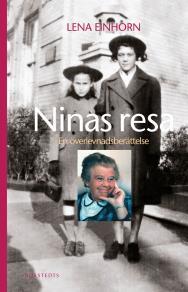 Cover for Ninas resa : en överlevnadsberättelse