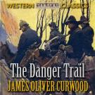 Cover for The Danger Trail