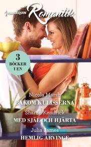Cover for Bakom kulisserna/Med själ och hjärta/Hemlig arvinge