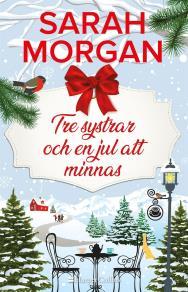 Cover for Tre systrar och en jul att minnas