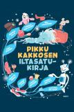 Cover for Pikku Kakkosen iltasatukirja