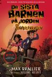 Cover for De sista barnen på jorden och zombieparaden