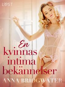 Cover for En kvinnas intima bekännelser - erotisk novellsamling