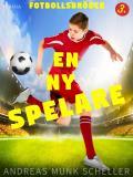 Cover for Fotbollsbröder 3 - En ny spelare