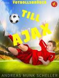 Cover for Fotbollsbröder 4 - Till Ajax