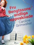 Cover for Fru Bengtssons andliga uppvaknade