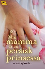 Cover for Min mamma är en persisk prinsessa