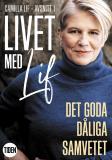 Cover for Livet med Lif - 1 - Det goda dåliga samvetet