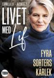 Cover for Livet med Lif - 2 - Fyra sorters kärlek