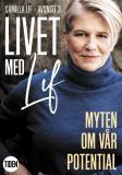 Cover for Livet med Lif - 3 - Myten om vår potential