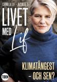 Cover for Livet med Lif - 5 - Klimatångest - och sen?