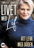 Cover for Livet med Lif - 8 - Att leva med döden