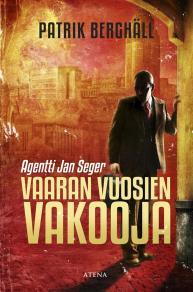 Cover for Vaaran vuosien vakooja