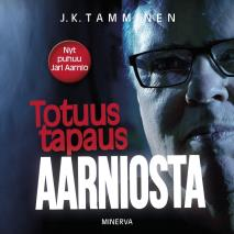 Cover for Totuus tapaus Aarniosta