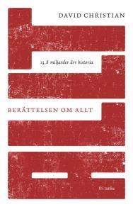 Cover for Berättelsen om allt : 13,8 miljarder års historia