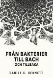 Cover for Från bakterier till Bach och tillbaka