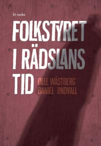 Cover for Folkstyret i rädslans tid
