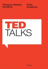 Cover for Ted Talks : Talarens ultimata handbok