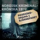 Cover for Passionsdrama i Björnefaret