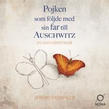 Cover for Pojken som följde med sin far till Auschwitz
