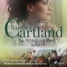 Cover for The Winning Post is Love (Barbara Cartland's Pink Collection 91)