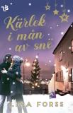Cover for Kärlek i mån av snö