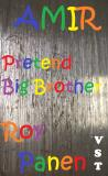 Cover for AMIR Pretend Big Brother (Very Easy Reading)
