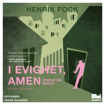 Cover for I evighet, amen: Operation Snövit
