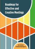 Cover for Roadmap for Effective and Creative Meetings