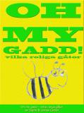 Cover for Oh my gadd - vilka kluriga gåtor!