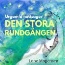 Cover for Den stora rundgången : Urgamla nattsagor