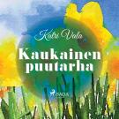 Cover for Kaukainen puutarha