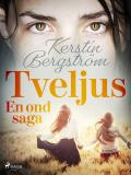 Cover for Tveljus. En ond saga