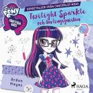 Cover for Twilight Sparkle och tävlingsgnistan