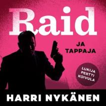 Cover for Raid ja tappajat