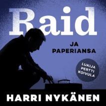 Cover for Raid ja paperiansa