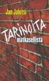 Cover for Tarinoita matkasellistä
