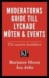 Cover for Moderatorns guide till lyckade möten och events - till smarta beställare