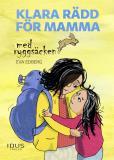 Cover for Klara rädd för mamma med ryggsäcken