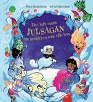 Cover for Den helt sanna julsagan om kentauren som ville hem