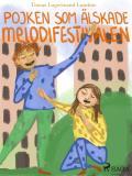 Cover for Pojken som älskade melodifestivalen