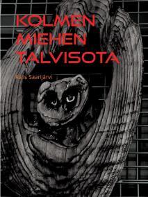 Cover for Kolmen miehen Talvisota