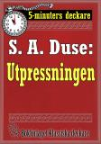 Cover for 5-minuters deckare. S. A. Duse: Utpressningen. Berättelse. Återutgivning av text från 1915